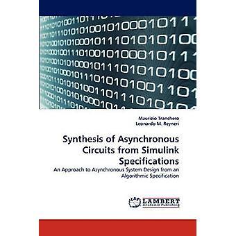Syntesen av asynkrona kretsar från Simulink specifikationer av Tranchero & Maurizio
