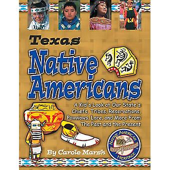 Texas Native Americans by Carole Marsh - 9780635023308 Book