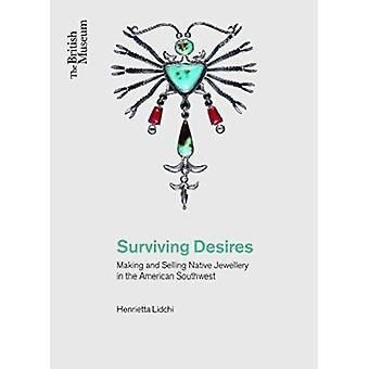 Surviving Desires - Making and Selling Jewellery in the American South