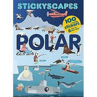 Stickyscapes Polar Adventures by Isabel Thomas - Caroline Selmes - 97