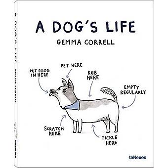 A Dog's Life by Gemma Correll - 9783832797423 Book