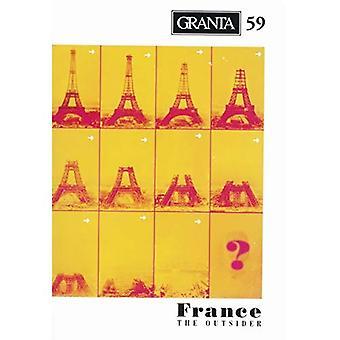 Granta 59: France - the Outsider