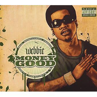 Webbie - penge god [CD] USA importerer