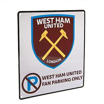 West Ham United No Parking Sign
