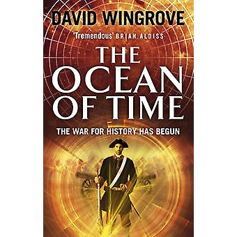 The Ocean of Time by David Wingrove - 9780091956189 Book