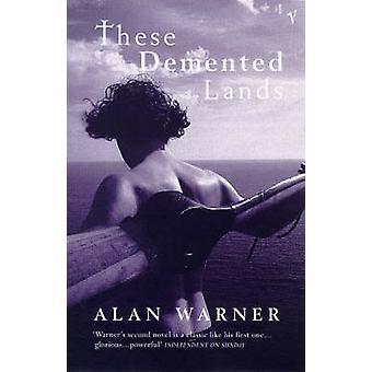 Diese verrückten Ländereien von Alan Warner - 9780099577911 Buch