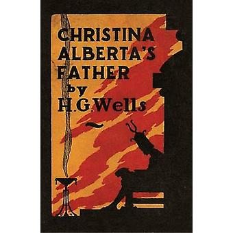 Christina Alberta's Father by H. G. Wells - Michael Sherborne - 97807