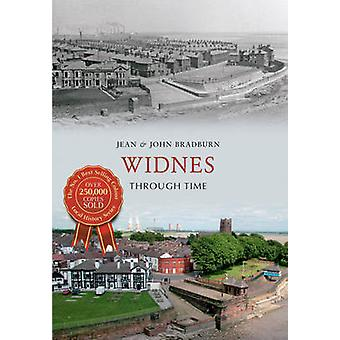 Widnes Through Time by Jean Bradburn - John Bradburn - 9781445609997