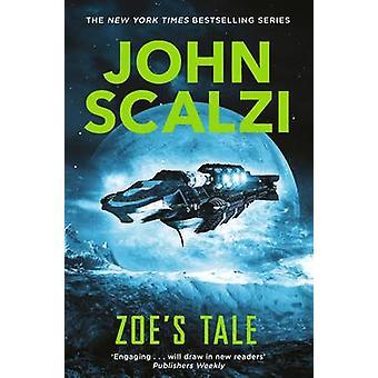 Zoe es Tale (Neuauflage) von John Scalzi - 9781447295358 Buch