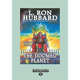 The Doomed Planet - Mission Earth Volume 10 - 9781459655324 Book