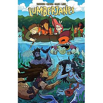 Lumberjanes - Band Together - Vol. 5 by Shannon Watters - Noelle Steven