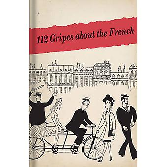 112 Gripes About the French by Bodleian Library - 9781851240395 Book