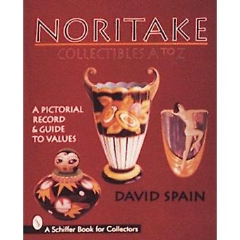Noritake Collectibles A to Z - A Pictorial Record and Guide to Values