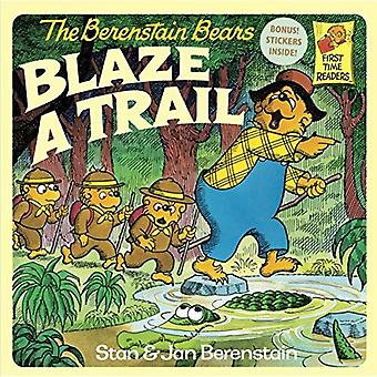 Berenstain Bears Blaze a Trail (First Time Reader)