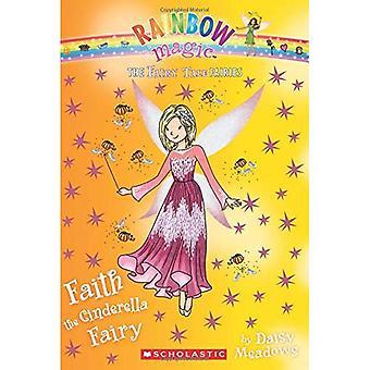 Geloof het Assepoester-sprookje (het sprookje feeën #3)