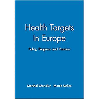 Health Targets in Europe : Polity, Progress and Promise