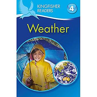 Kingfisher Readers: Weather (Level 4: Reading Alone) (Kingfisher Readers Level 4)