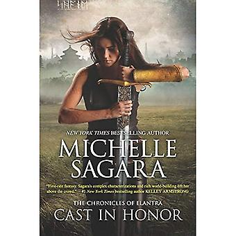 Cast in Honor (Chronicles of Elantra)