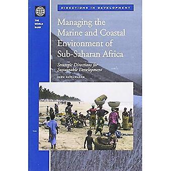 Managing the Marine and Coastal Environment of Sub-Suharan Africa: Strategic Directions