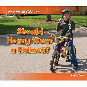 Deve Henry usar capacete?: ficar seguro (o que você faria?)