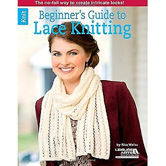 Beginner's Guide to Lace Knitting (Leisure Arts Knit)