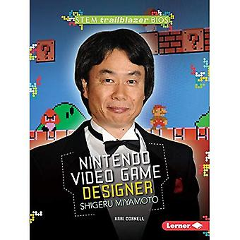 Nintendo Video Game Designer Shigeru Miyamoto (Stem Trailblazer Bios)