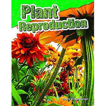 Plant Reproduction (Grade 4) (Content and Literacy in Science Grade 4)
