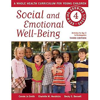 Social and Emotional Well-Being: A Whole Health Curriculum for Young Children (Growing, Growing Strong)
