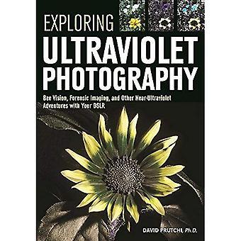 Explorer la photographie Ultraviolet