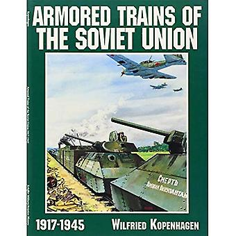 GEPANZERTE Züge der Sowjetunion 19171 (Geschichte der Schiffer Militär/Luftfahrt)