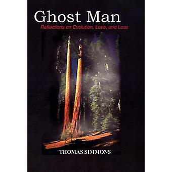 Ghost Man réflexions sur l'amour de l'évolution et perte de Simmons & Thomas