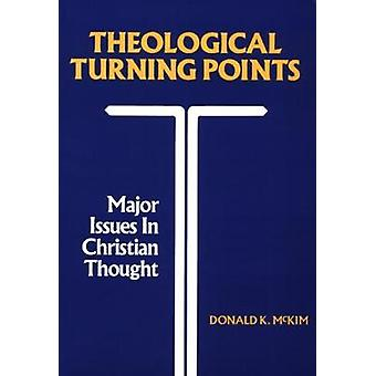 Theological Turning Points by mckim