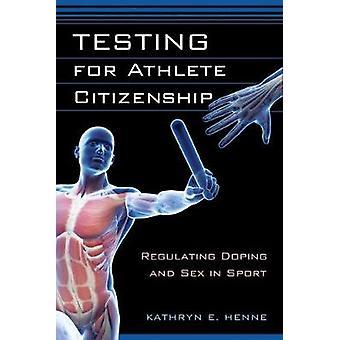 Teste para cidadania atleta regular de Doping e sexo no esporte por Henne & Kathryn E.