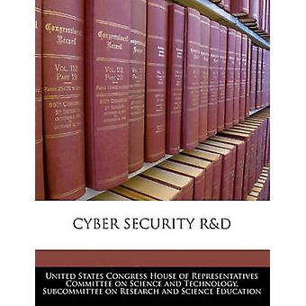 CYBER SECURITY RD by United States Congress House of Represen