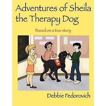 Eventyrene til Sheila terapi hunden av Fedorovich & Debbie