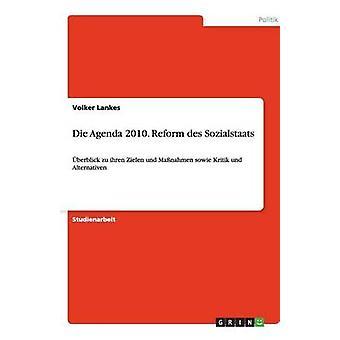 Die Agenda 2010. Reform des Sozialstaats by Lankes & Volker