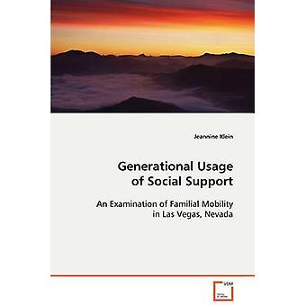 Generational Usage of Social Support by Klein & Jeannine