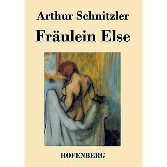 Frulein Else by Arthur Schnitzler