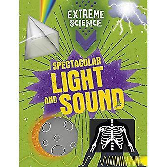Extrema vetenskap: Spektakulära ljus och ljud (Extreme Science)