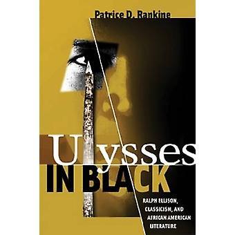 Ulysses en noir - Ralph Ellison - classicisme - et afro-américains L
