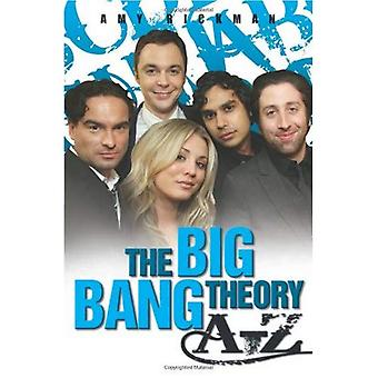 The Big Bang Theory A-Z