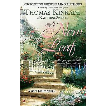 A New Leaf by Thomas Kinkade - Katherine Spencer - 9780515140668 Book