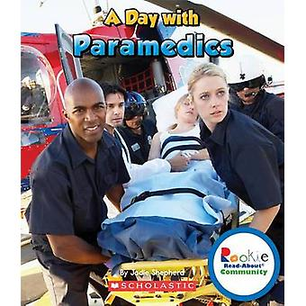 A Day with Paramedics by Jodie Shepherd - 9780531292549 Book