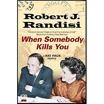 When Somebody Kills You (Large type edition) by Robert J. Randisi - 9
