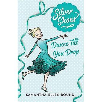 Silver Shoes 4 by Samantha-Ellen Bound - 9780857983725 Book