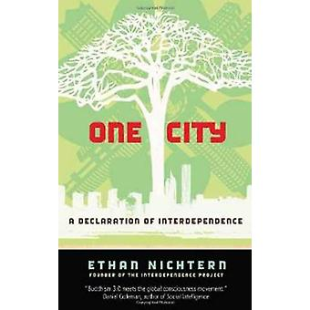 One City - A Declaration of Interdependence by Ethan Nichtern - 978086