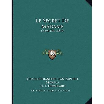 Le Secret de Madame - Comedie (1810) by Charles Francois Jean Baptiste