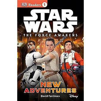 Star Wars - The Force Awakens - New Adventures by David Fentiman - 9781