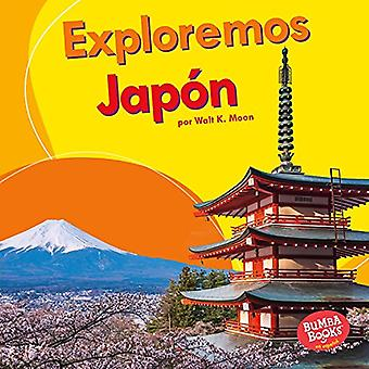 Exploremos Japon (Let's Explore Japan) by Walt Moon - 9781512441246 B
