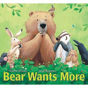 Bear Wants More by Karma Wilson - Jane Chapman - 9781599614892 Book